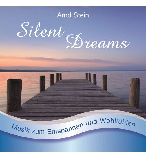 Silent Dreams CD album with relaxation massage music GEMA free