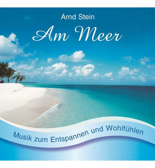 Am Meer CD Album Entspannungsmusik Massagemusik